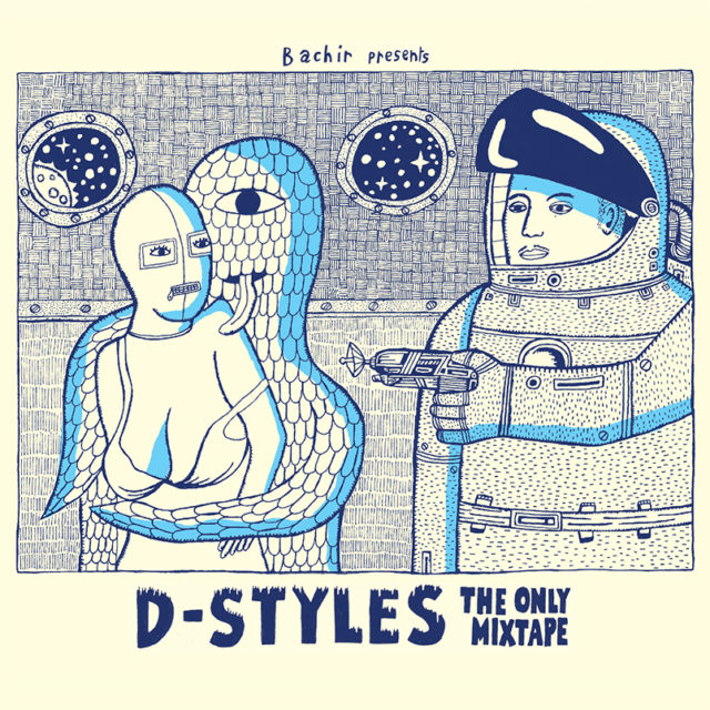 D-Styles / The Only Mixtape